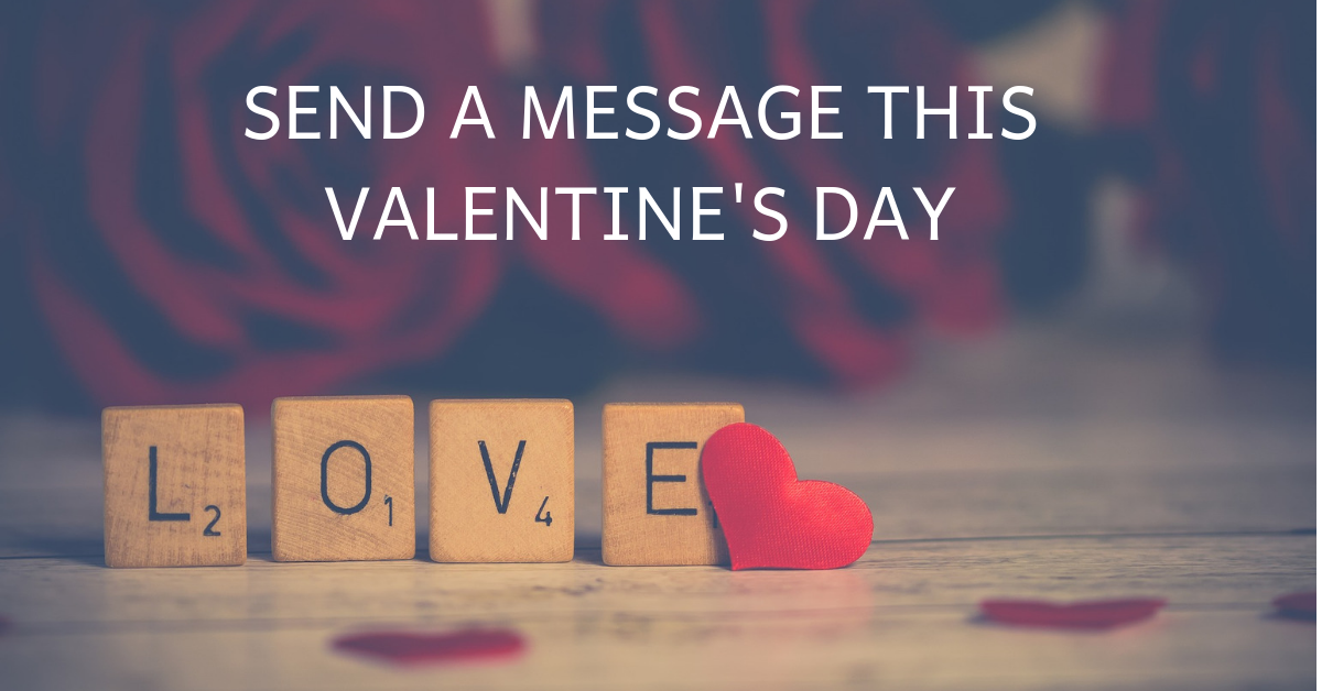 SEND-A-MESSAGE-THIS-Valentines-Day